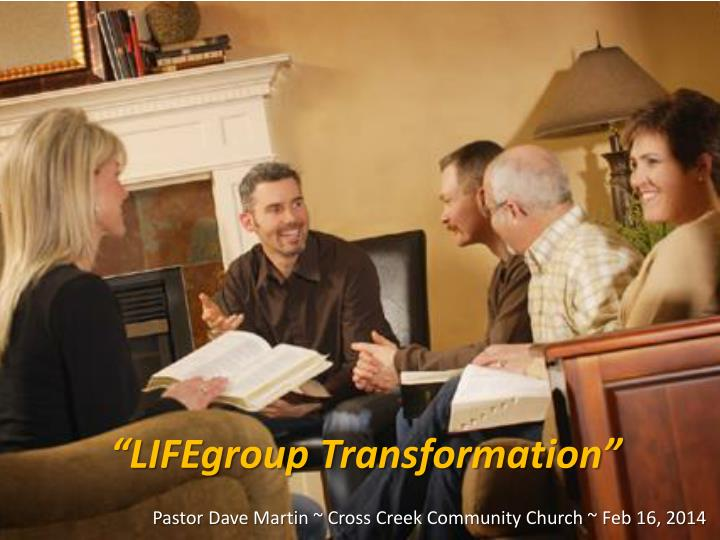 Lifegroup transformation