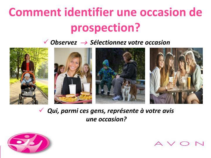 Comment identifier une occasion de prospection?