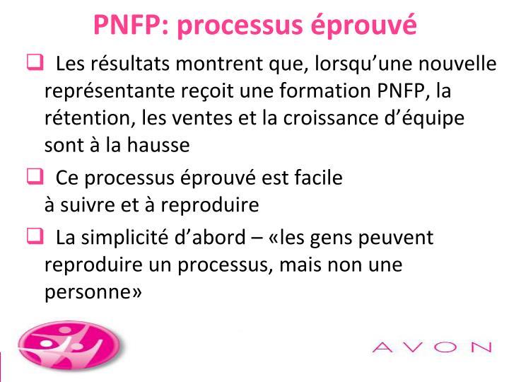 PNFP: processus éprouvé