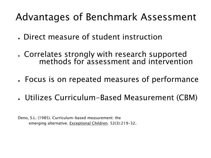 Advantages of Benchmark Assessment