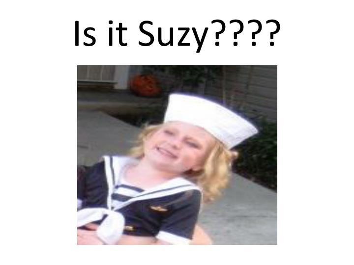 Is it Suzy????