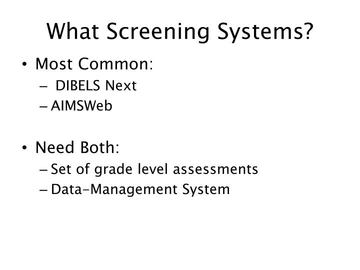 What Screening Systems?