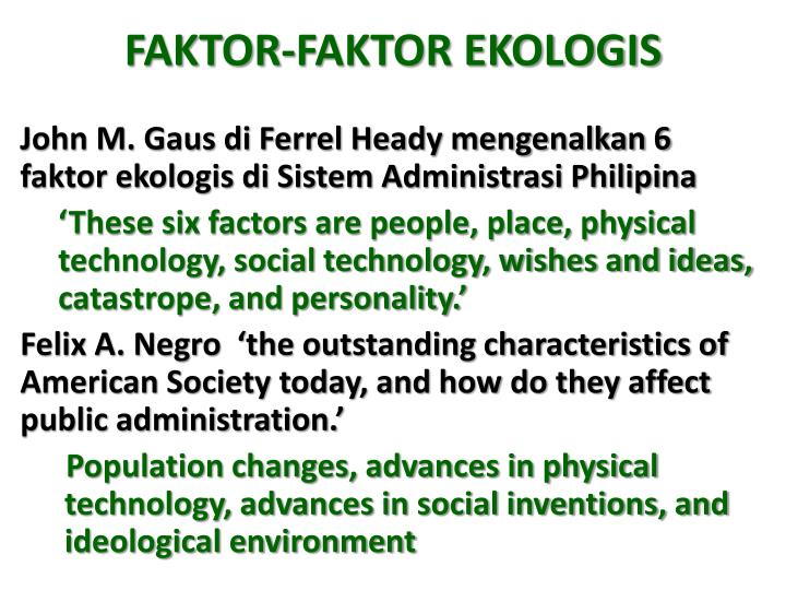 FAKTOR-FAKTOR EKOLOGIS