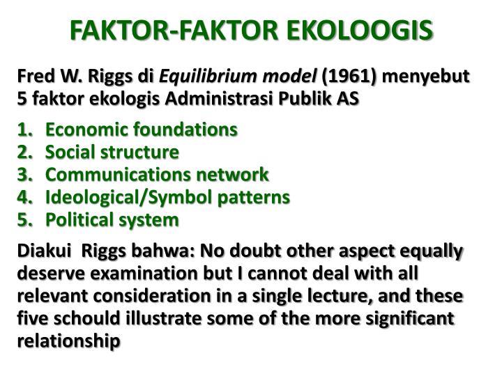 FAKTOR-FAKTOR EKOLOOGIS