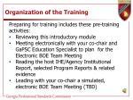 organization of the training