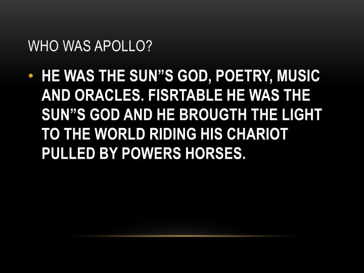 Who was apollo?