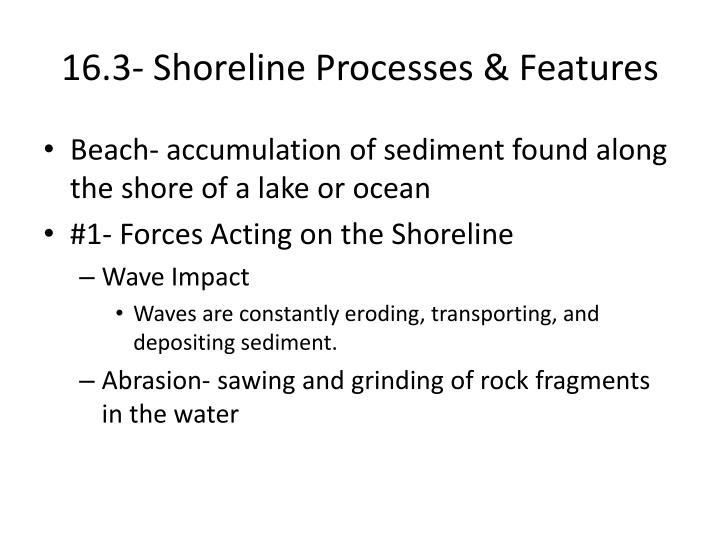 16.3- Shoreline Processes & Features