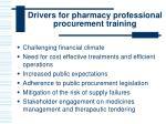 drivers for pharmacy professional procurement training