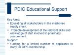 pdig educational support