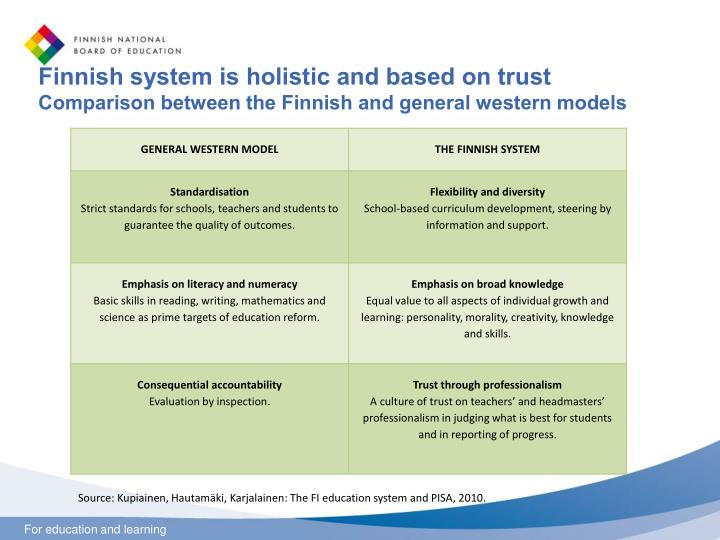 Finnish system is holistic and based on trust