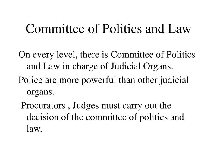 Committee of Politics and Law