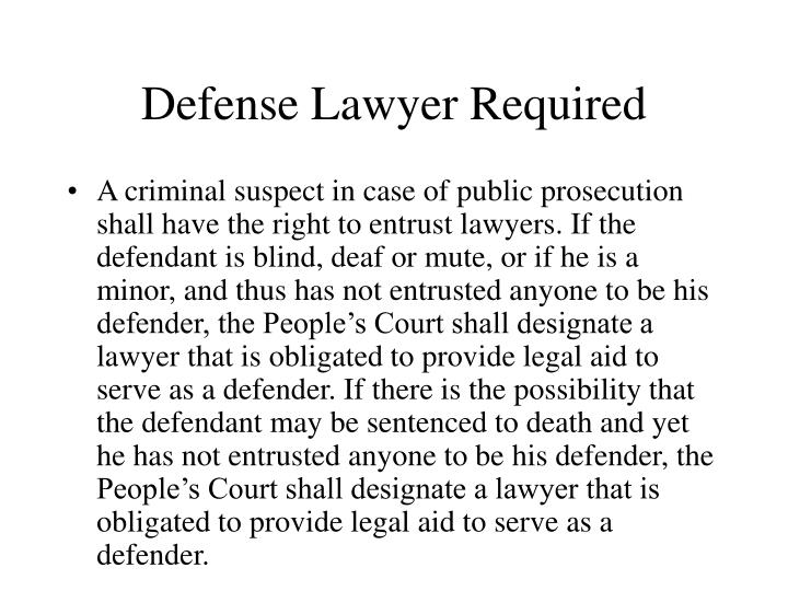 Defense Lawyer Required