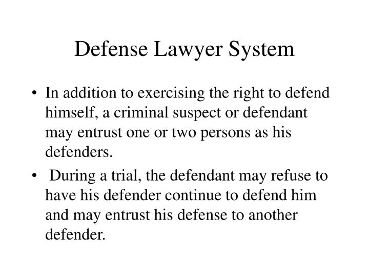 Defense Lawyer System
