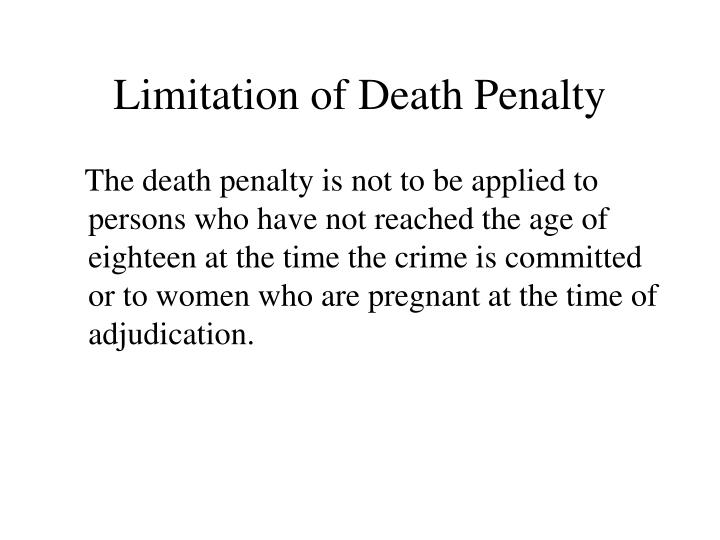 Limitation of Death Penalty