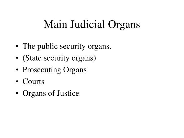 Main Judicial Organs