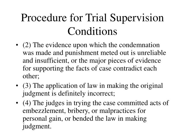 Procedure for Trial Supervision