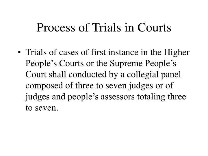Process of Trials in Courts