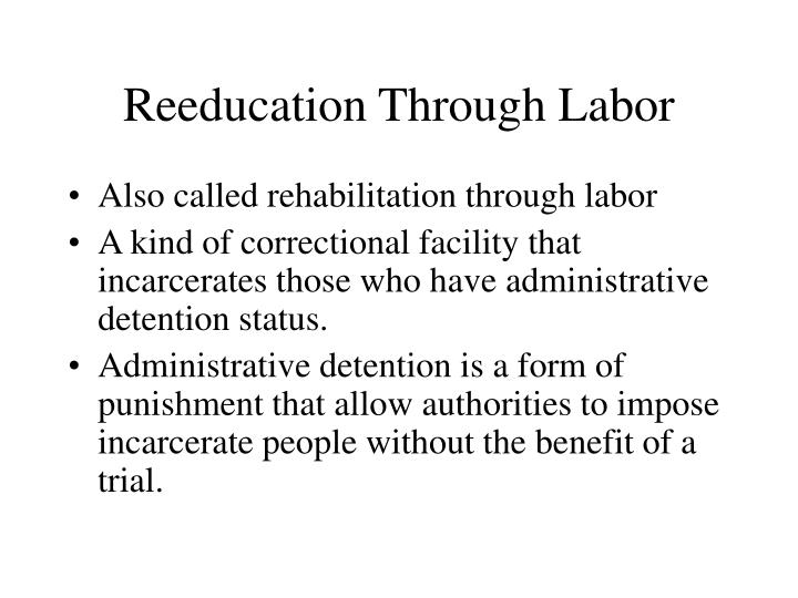 Reeducation Through Labor