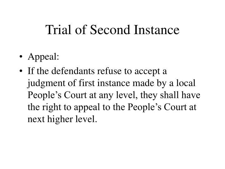 Trial of Second Instance