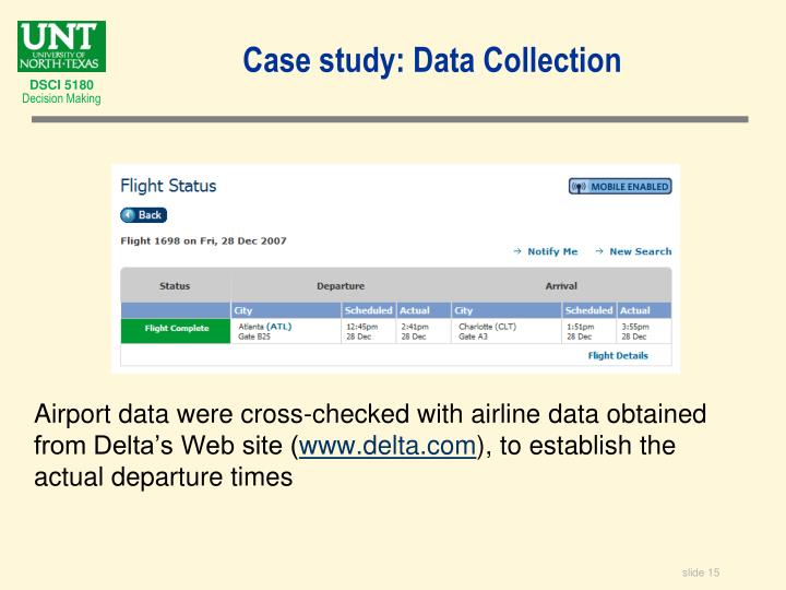 Airport data were cross-checked with airline data obtained from Delta's Web site (