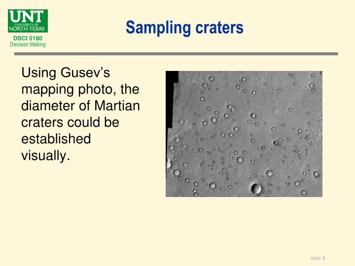 Sampling craters