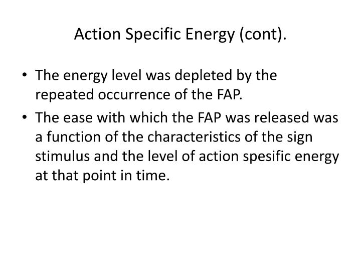 Action Specific Energy (cont).