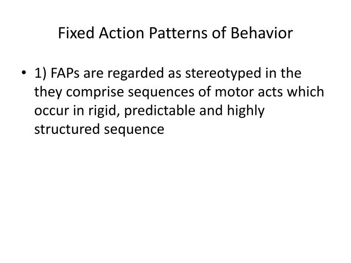 Fixed Action Patterns of Behavior