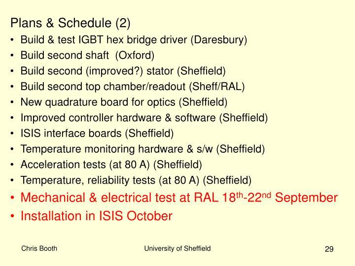 Plans & Schedule (2)