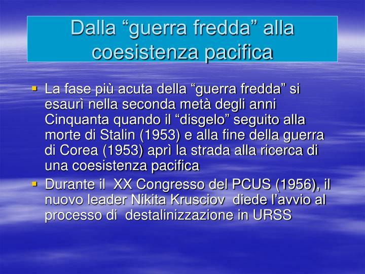 """Dalla """"guerra fredda"""" alla coesistenza pacifica"""