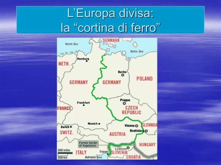 L'Europa divisa: