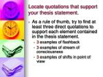 locate quotations that support your thesis statement