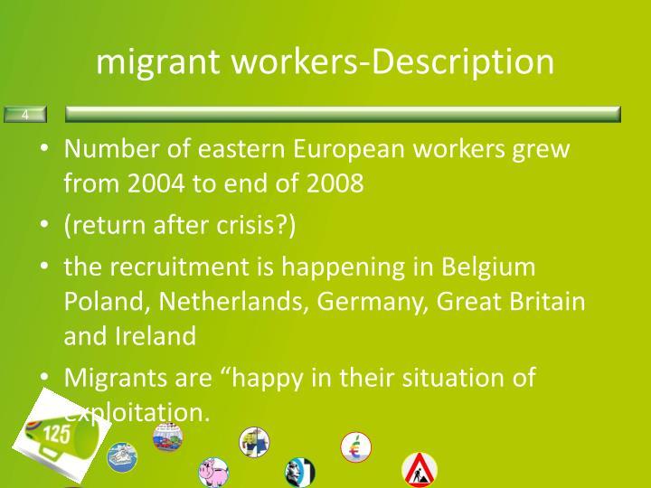 migrant workers-Description