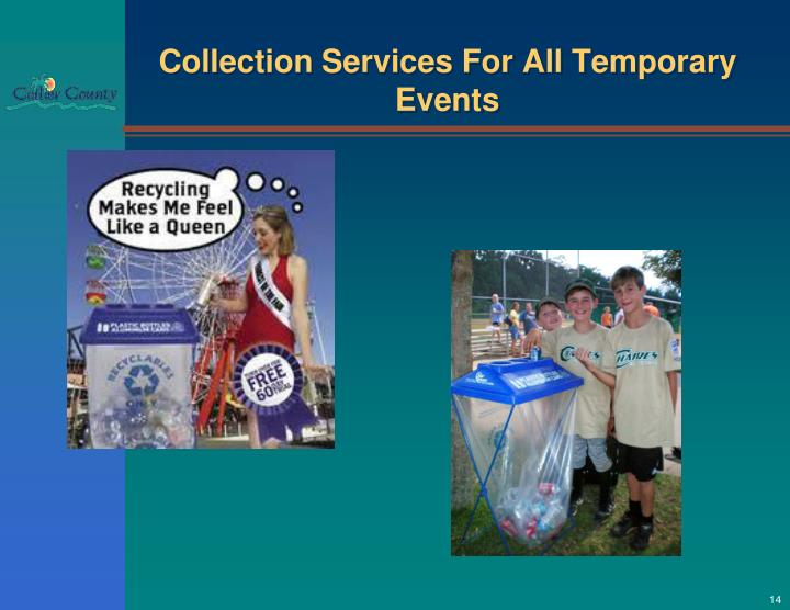 Collection Services For All Temporary Events