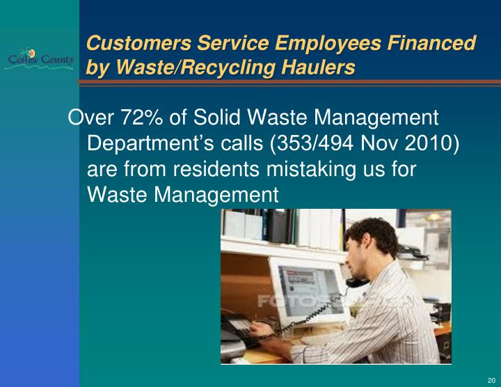 Customers Service Employees Financed by Waste/Recycling Haulers