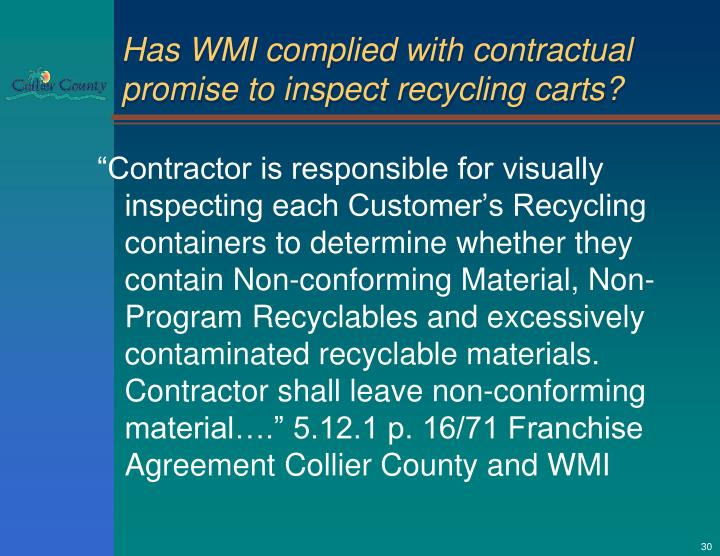 Has WMI complied with contractual promise to inspect recycling carts?