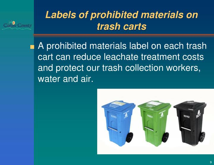 Labels of prohibited materials on trash carts
