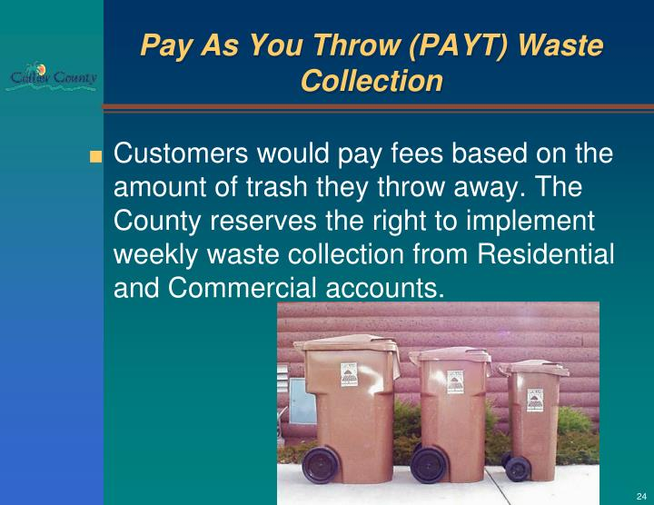 Pay As You Throw (PAYT) Waste Collection