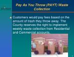 pay as you throw payt waste collection