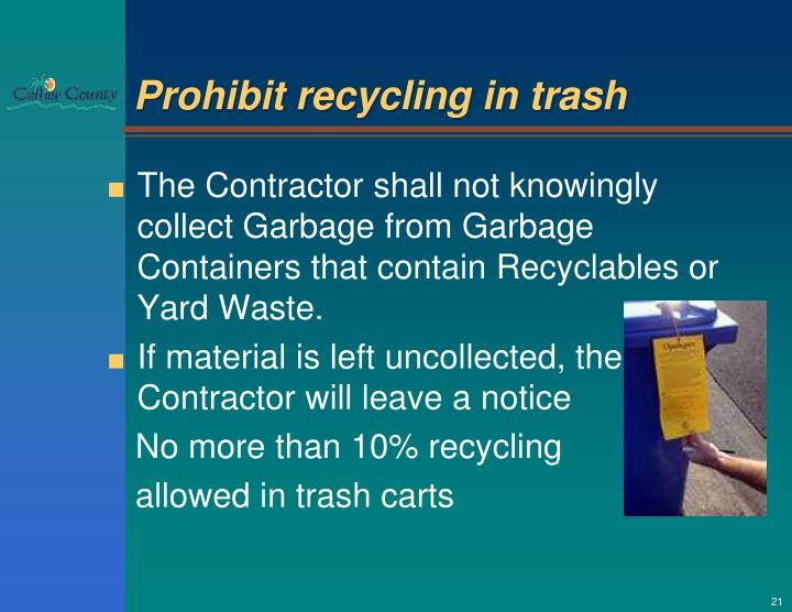 Prohibit recycling in trash