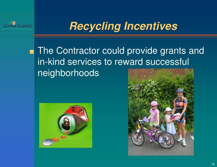 Recycling Incentives