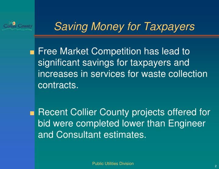 Saving Money for Taxpayers