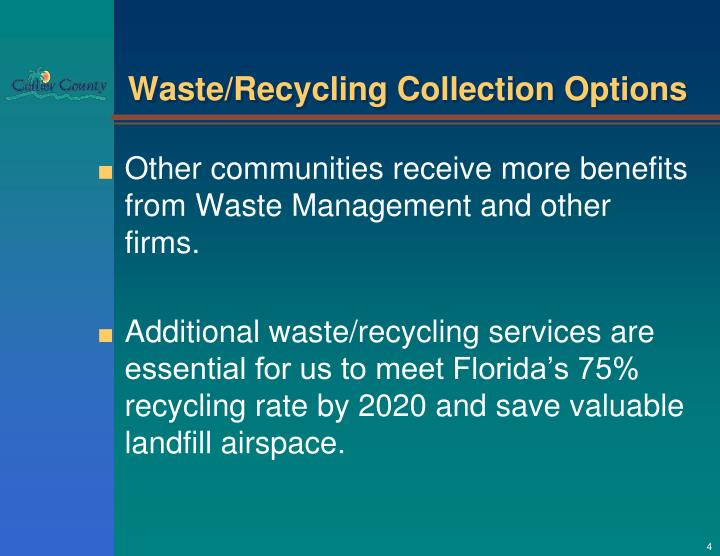 Waste/Recycling Collection Options