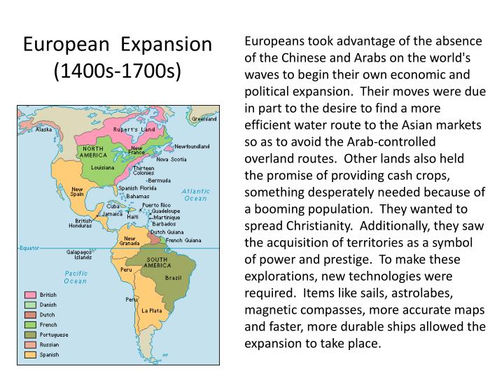 eruopean expansion A prelude to the age of discovery was a series of european expeditions crossing eurasia by land in the late middle ages european overseas expansion led to the.