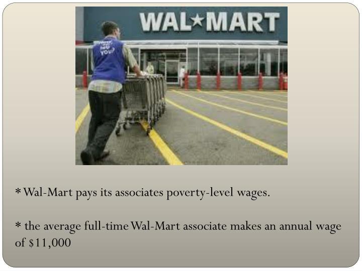 * Wal-Mart