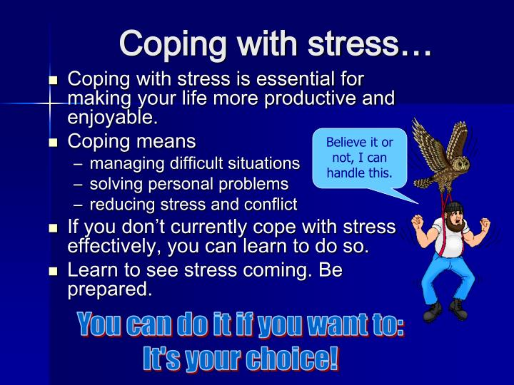 Coping with stress…