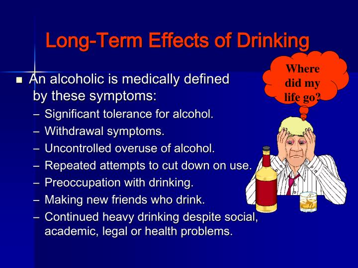 Long-Term Effects of Drinking