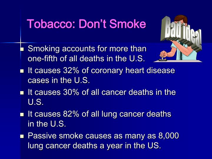 Tobacco: Don't Smoke
