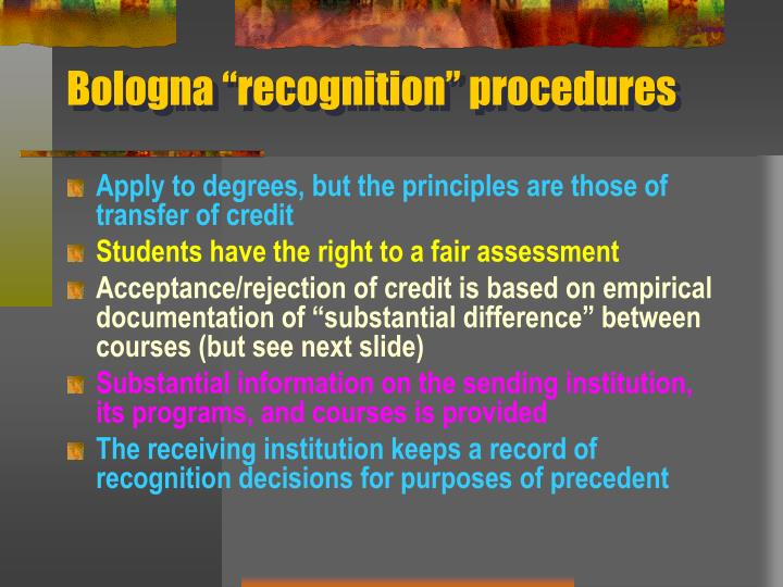 "Bologna ""recognition"" procedures"