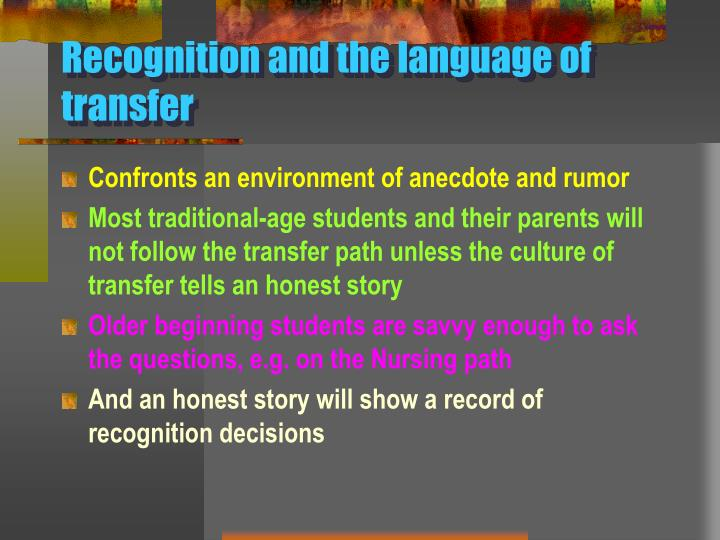 Recognition and the language of transfer