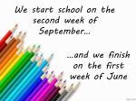 we start school on the second week of september